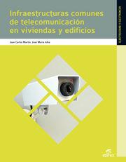 Infraestructuras Comunes De Telecomunicación (ict) (infraestructuras Comunes De Telecomunicacion En Viviendas Y Edificios)   por Vv.aa.