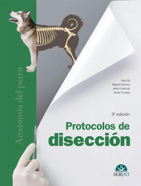 PROTOCOLOS DE DISECCIÓN. ANATOMÍA DEL PERRO | VV.AA. | Comprar libro ...