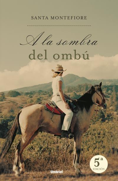 a la sombra del ombu-santa montefiore-9788495618931