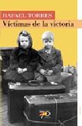 Victimas De La Victoria por Rafael Torres Mulas epub