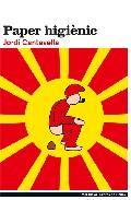 Paper Higienic por Jordi Cantavella I Cuso