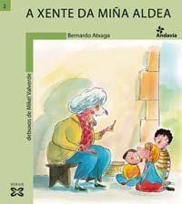 A Xente Da Miña Aldea por Bernardo Atxaga epub