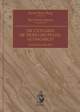 diccionario de derecho penal economico (2ª ed.)-javier boix reig-paz lloria garcia-9788498903331