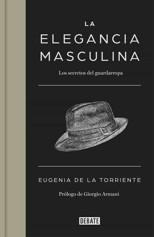 la elegancia masculina-eugenia de la torriente-9788499924731