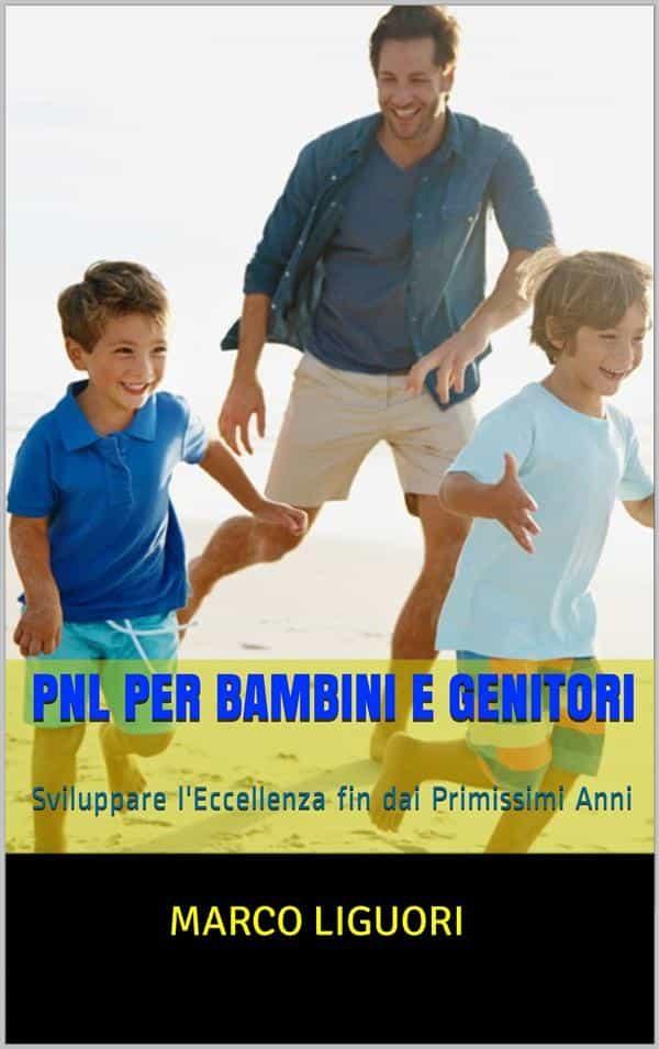 PNL PER BAMBINI E GENITORI EBOOK     Descargar libro PDF o EPUB ...