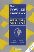 New Fowler Proficwriting Skills 1: Student Book por W. S. Fowler