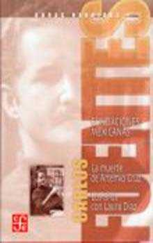 Obras Reunidas I: La Muerte De Artemio Cruz; Los Años Con Laura D Iaz por Carlos Fuentes epub