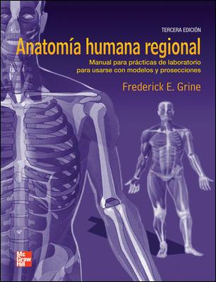 MANUAL DE LABORATORIO DE ANATOMIA REGIONAL HUMANA | E. GRINE ...