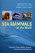 Sea Mammals Of The World: A Complete Guide To Whales, Dolphins, S Eals, Sea Lions And Sea Cows por Randall R. Et Al. Reeves