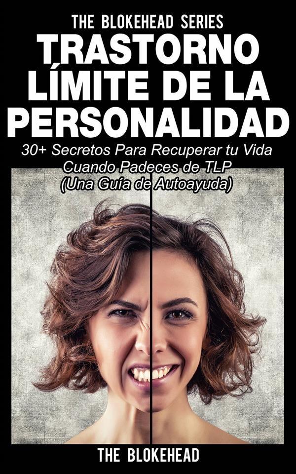 Trastorno Límite De Personalidad. Una Guía De Autoayuda   por Vv.aa.