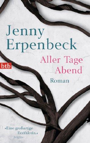 Aller Tage Abend por Jenny Erpenbeck epub