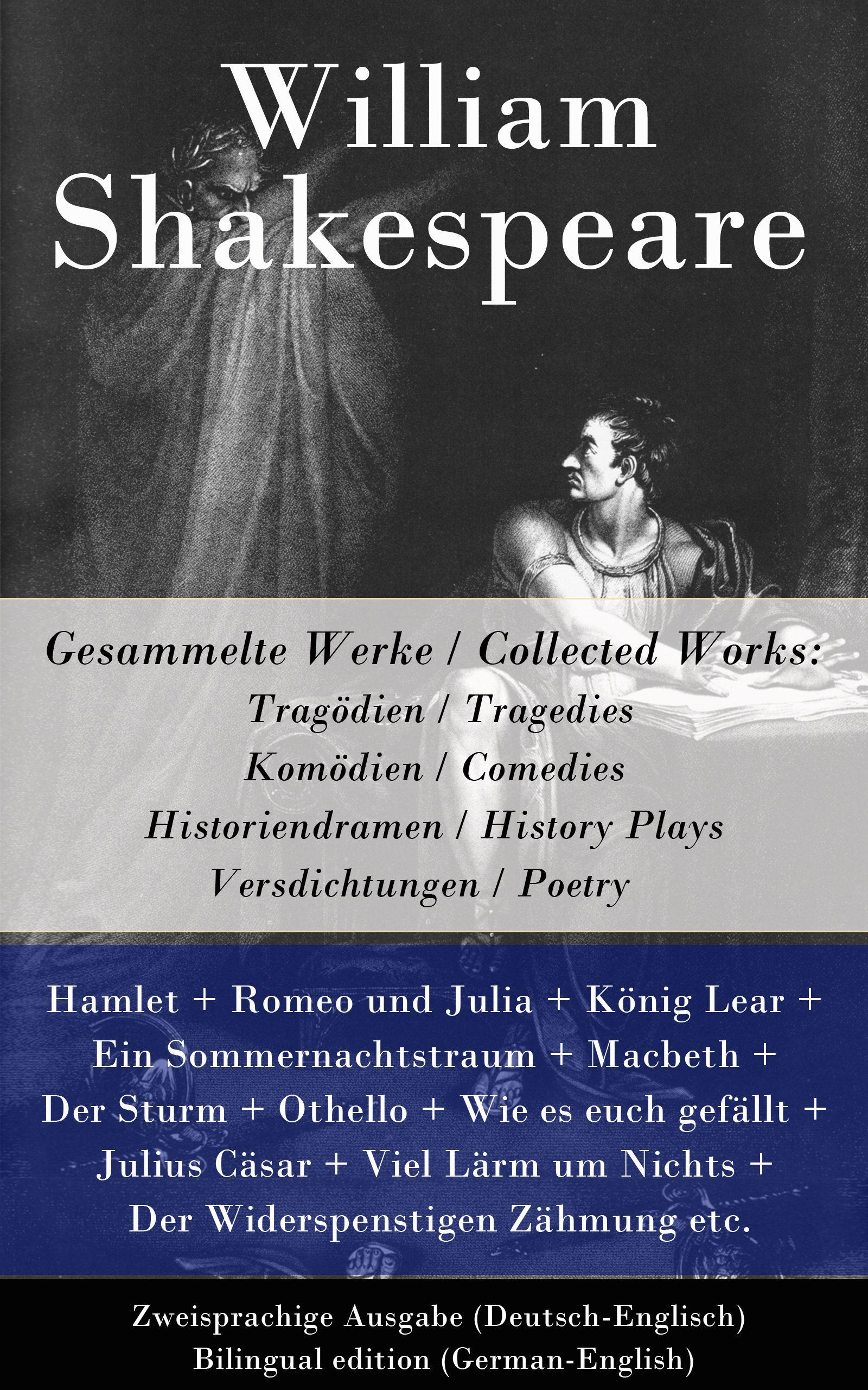 Gesammelte Werke Collected Works Tragodien Tragedies Komodien Comedies Historiendramen