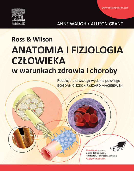 ROSS & WILSON. ANATOMIA I FIZJOLOGIA CZŁOWIEKA W WARUNKACH ZDROWIA I ...