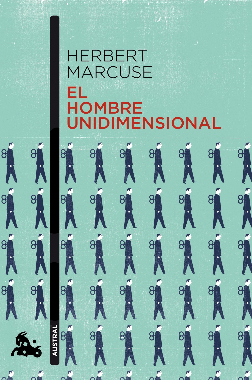 EL HOMBRE UNIDIMENSIONAL MARCUSE PDF DOWNLOAD