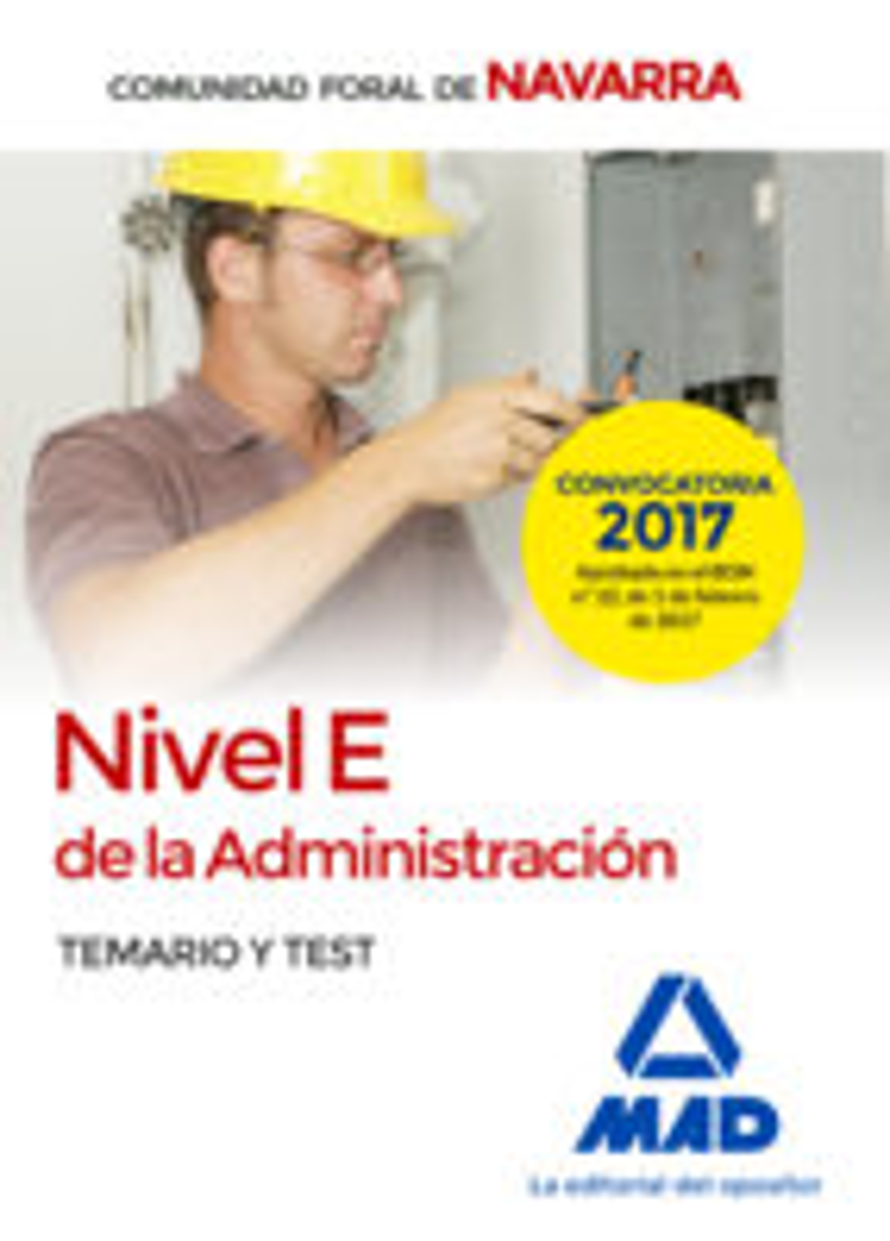 nivel e de la administracion de la comunidad foral de navarra: temario y test-9788414205341