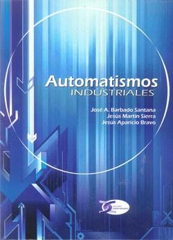 Resultado de imagen para Automatismos industriales. - Primera edición