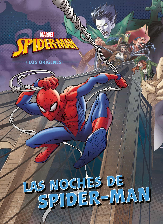 Spider-man: Los Origenes: Cuento: Las Noches De Spider-man por Vv.aa.