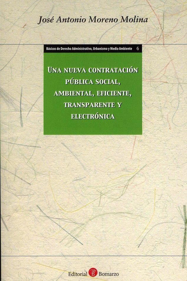 una nueva contratación pública social, ambiental,eficiente, transparente y electrónica-9788417310141