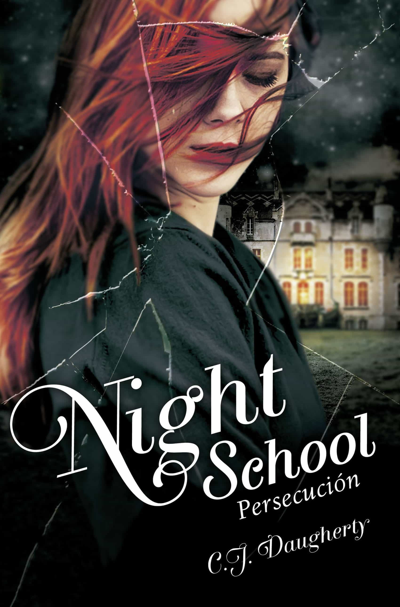 Persecuci�n (night School 3) (ebook)cj Daugherty9788420417141