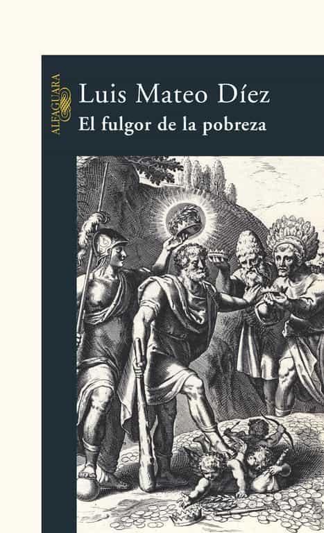 El Fulgor De La Pobreza por Luis Mateo Diez epub