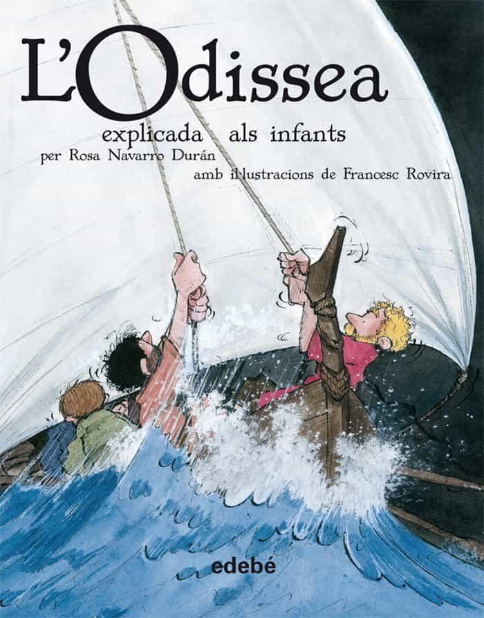 L Odissea Explicada Als Infants por Rosa Navarro Duran epub