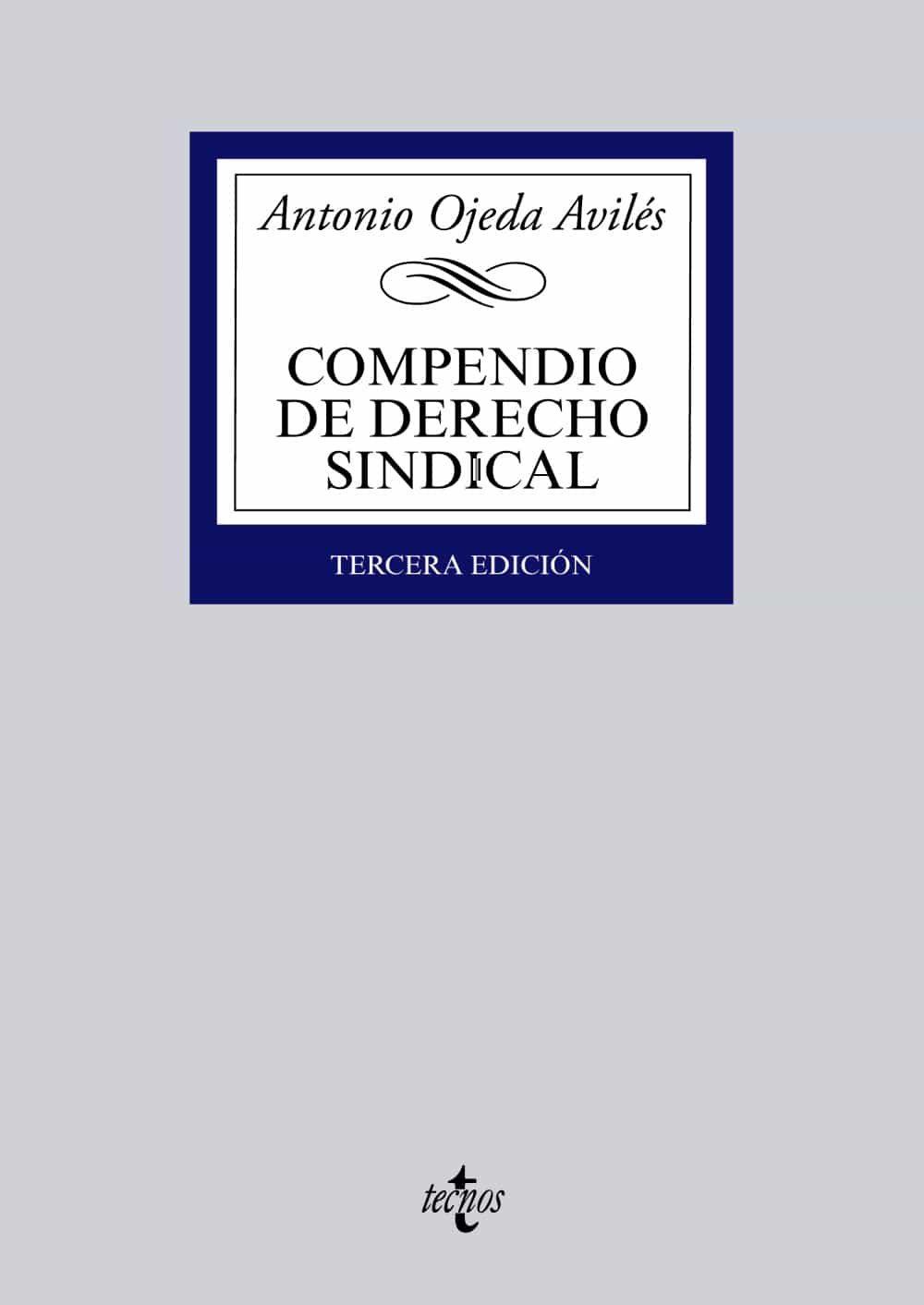 compendio de derecho sindical-antonio ojeda aviles-9788430961641