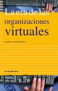 La Era De Las Organizaciones Virtuales por Mario Aguer Hortal epub