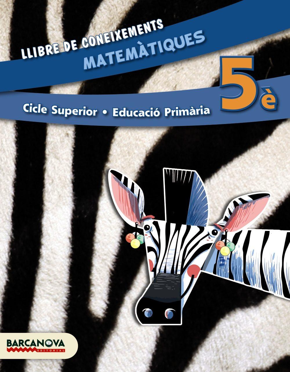 matemàtiques 5è cs. llibre de coneixements (ed. 2014).-9788448933241