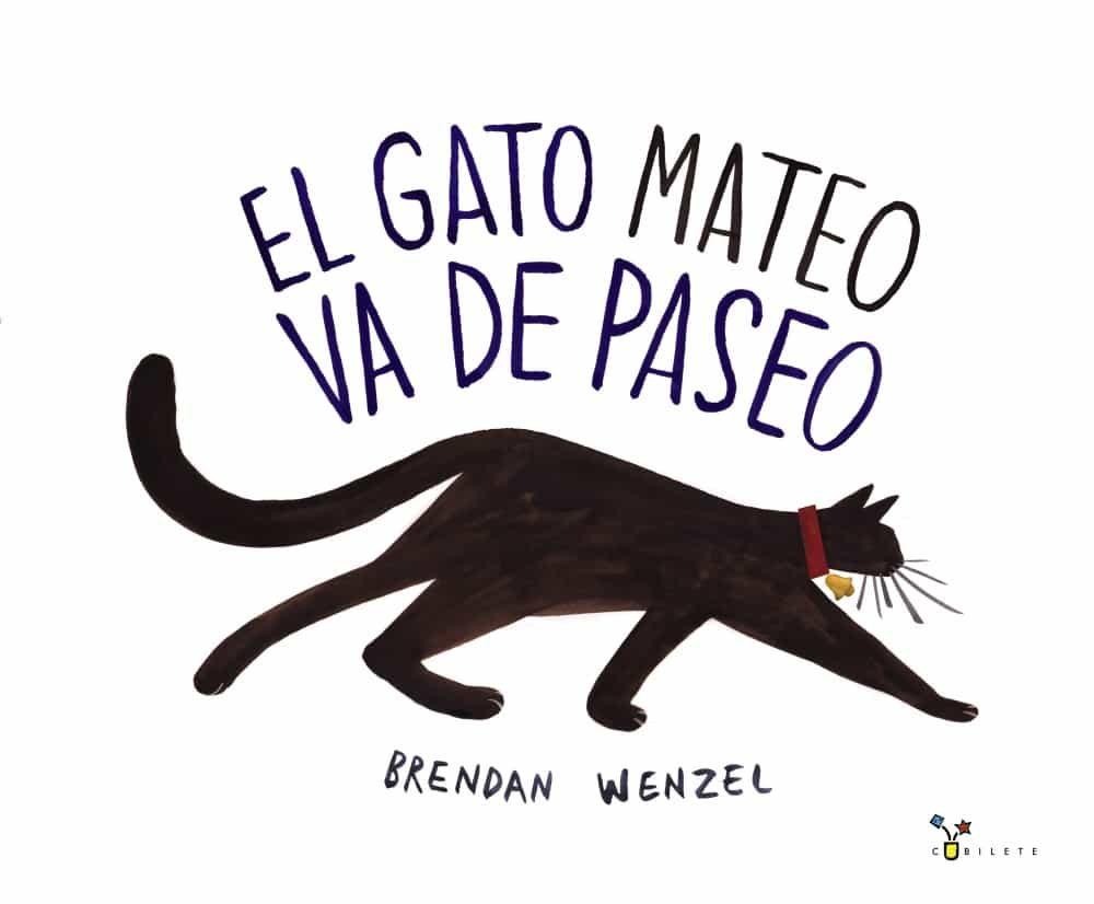 El Gato Mateo Va De Paseo por Brendan Wenzel epub