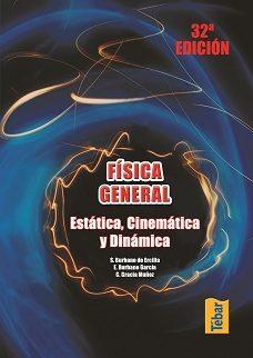 Fisica General. Estatica, Cinematica Y Dinamica por Vv.aa.