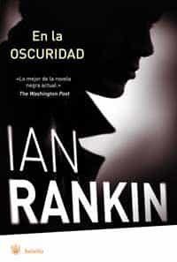 En La Oscuridad por Ian Rankin