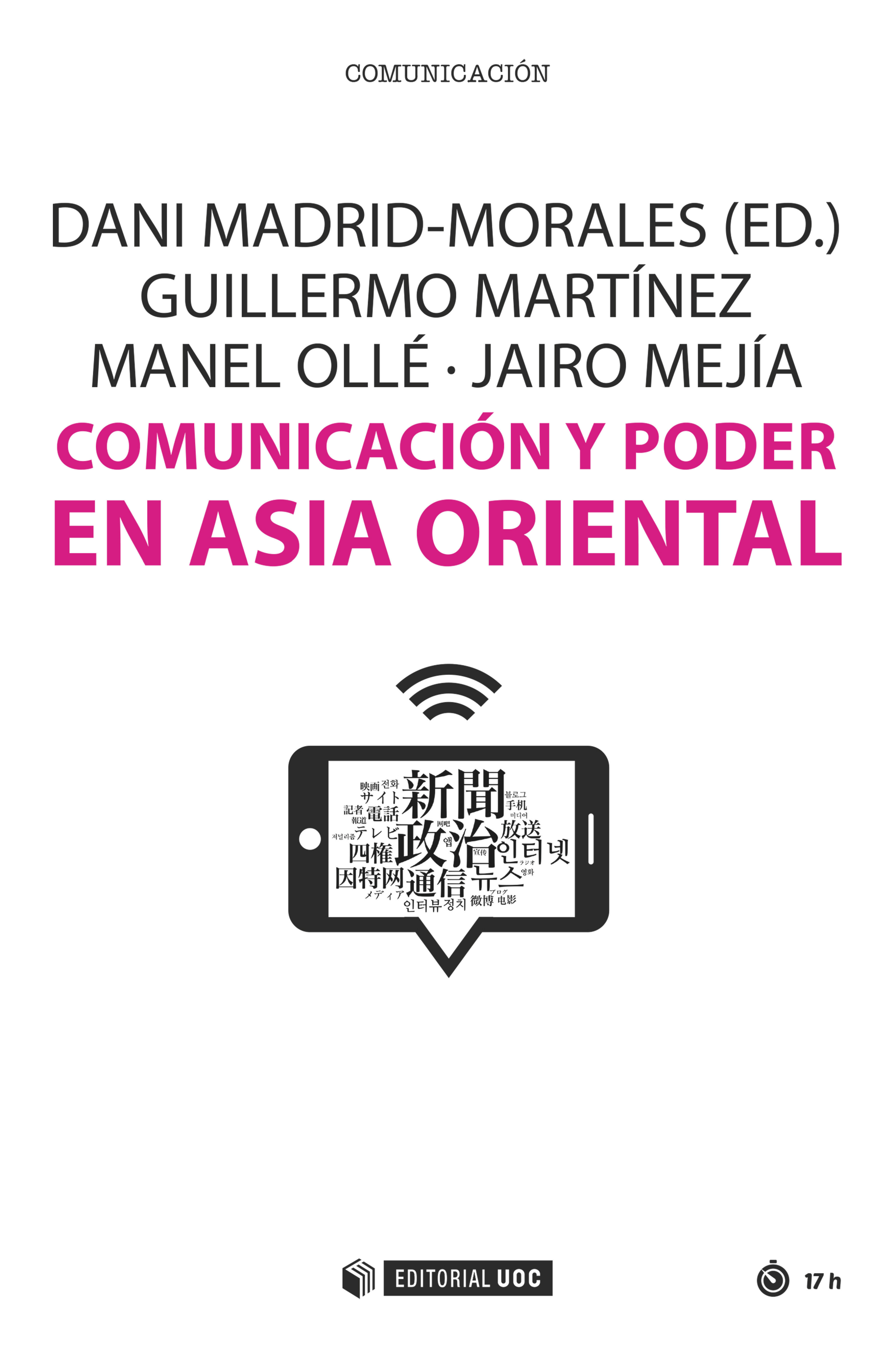 Comunicación Y Poder En Asia Oriental (ebook)dani Madridmoralesguillermo