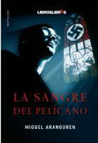 descargar LA SANGRE DEL PELICANO pdf, ebook