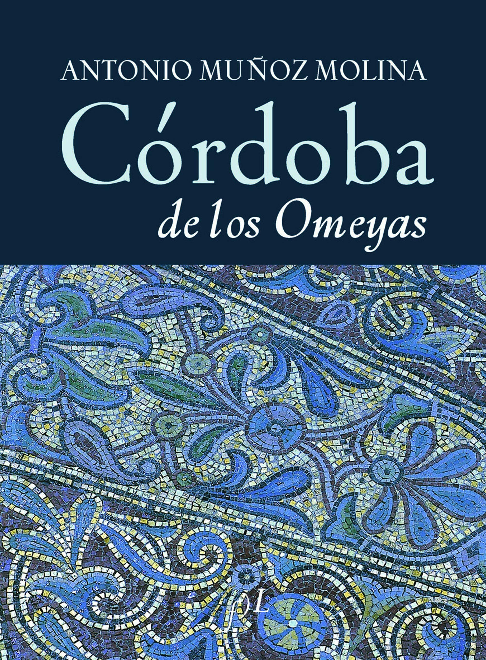 Cordoba De Los Omeyas por Antonio Muñoz Molina epub