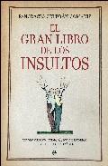el gran libro de los insultos-pancracio celdran gomariz-9788497347341