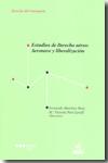 Estudios De Derecho Aereo: Aeronave Y Liberalizacion por Fernando Martinez Sanz