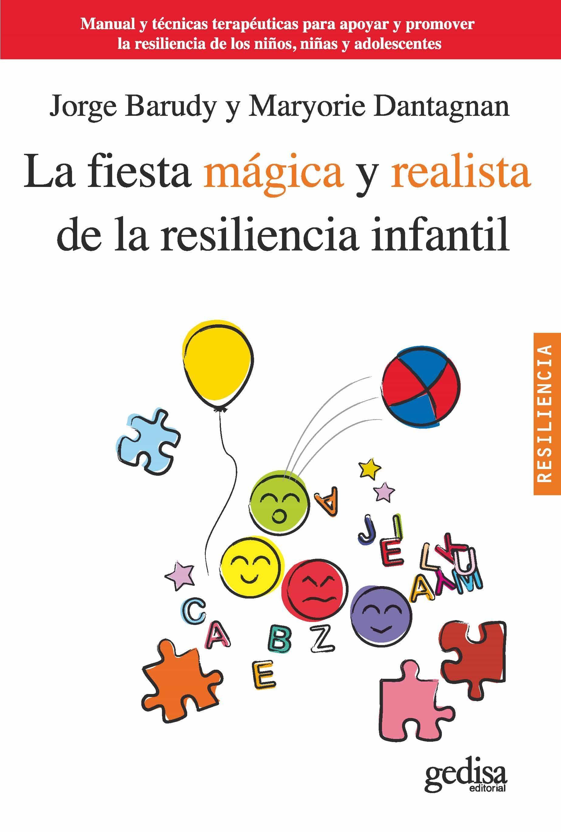 Resultado de imagen de la fiesta mágica y realista de la resiliencia infantil pdf