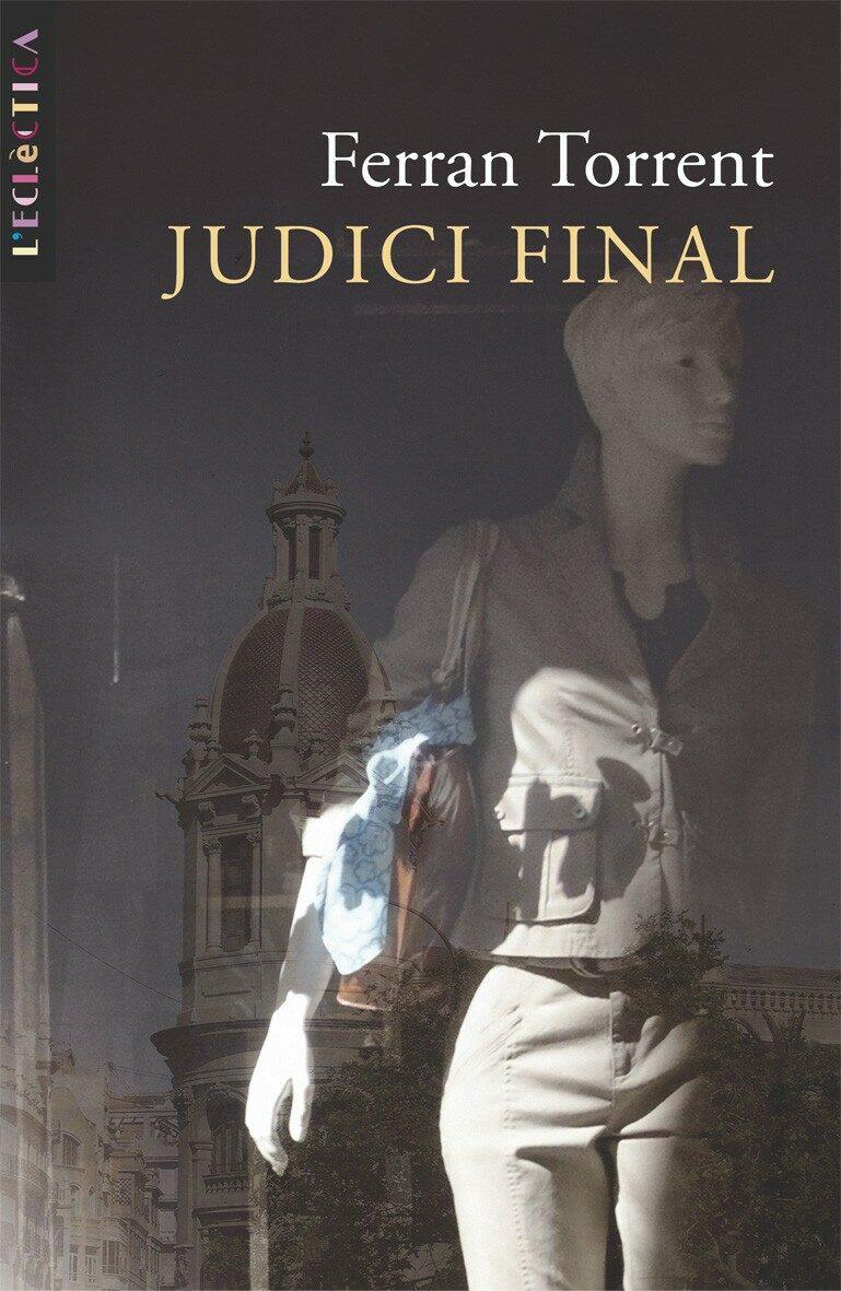 Judici Final por Ferran Torrent Gratis