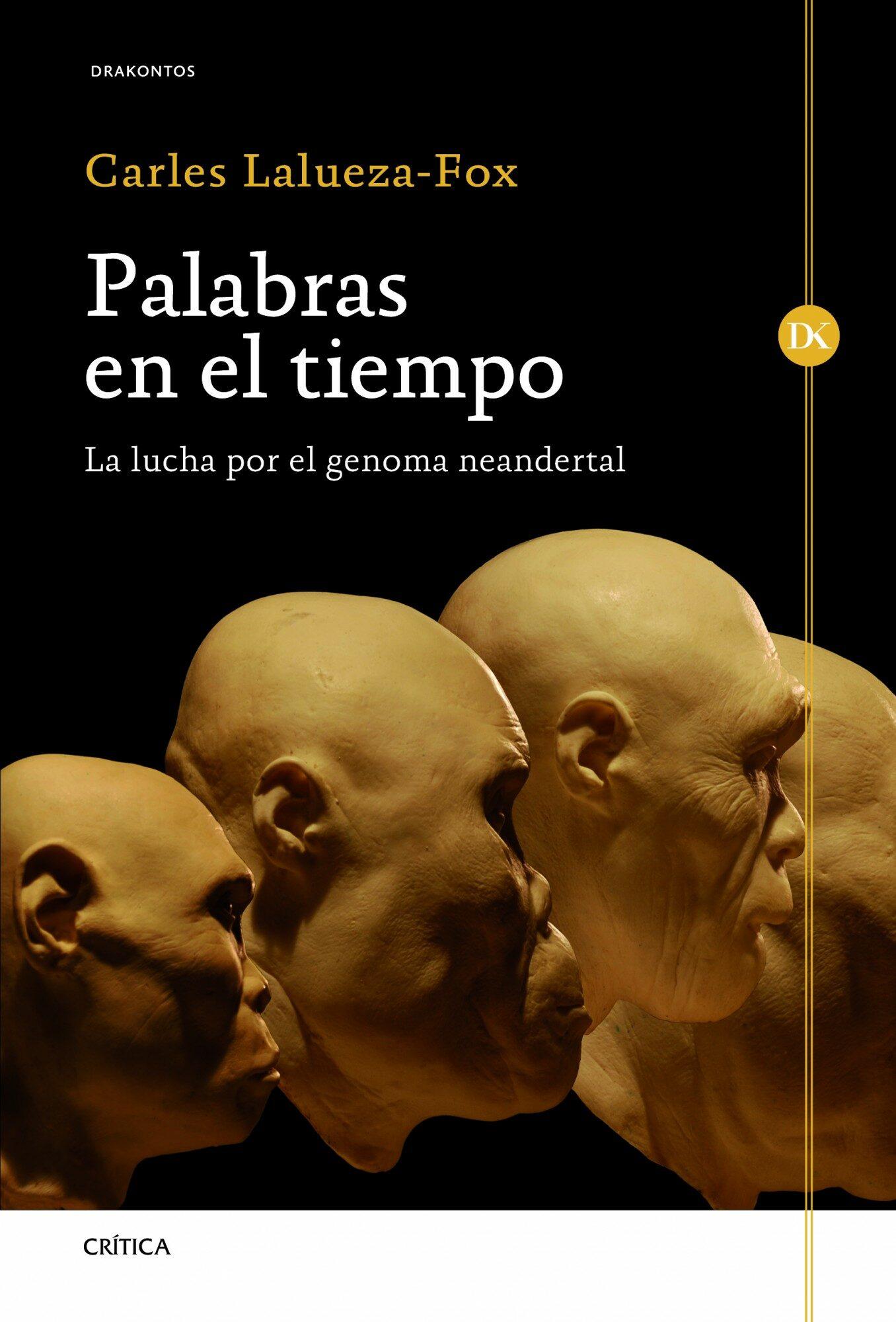 Palabras En El Tiempo por Carles Lalueza Fox