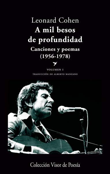 a mil besos de profundidad i: canciones y poemas (1956-1978)-leonard cohen-9788498958041