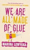 We Are All Made Of Glue por Marina Lewycka epub