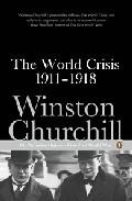 The World Crisis 1911-1918 por Winston Churchill epub