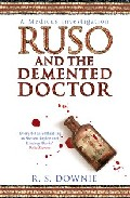 Ruso And The Demented Doctor por R.s. Downie