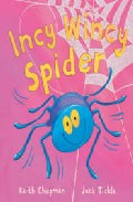 Incy Wincy Spider por Jack Tickle;