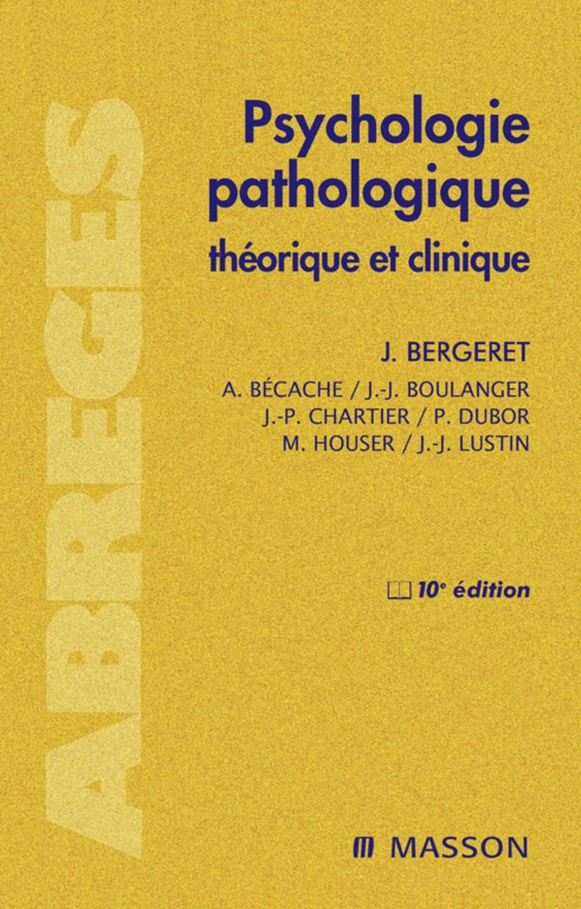 PSYCHOLOGIE PATHOLOGIQUE EBOOK | JEAN BERGERET | Descargar libro PDF ...