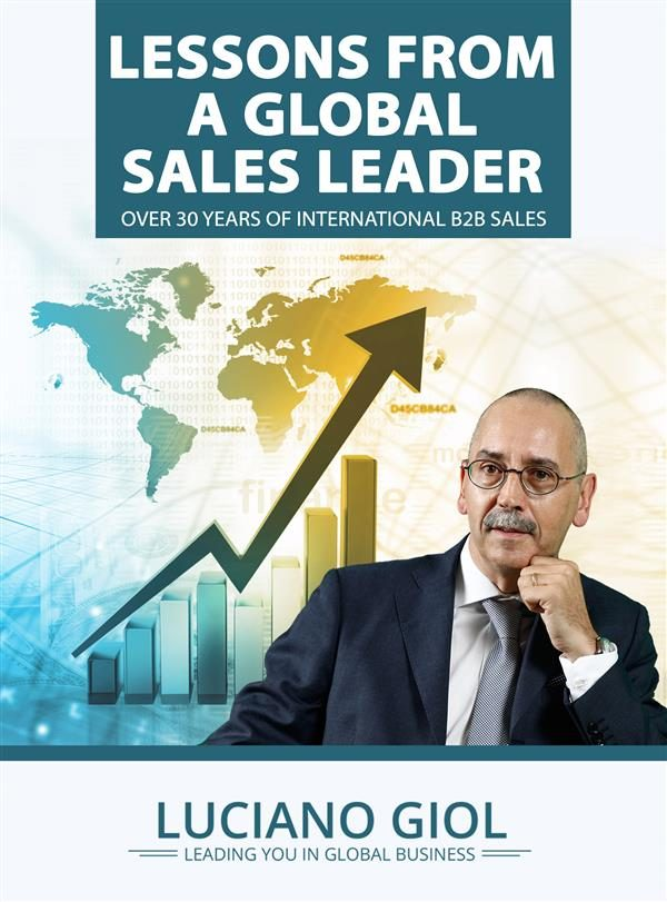Lessons From A Global Sales Leader Over 30 Year Of International B2b Sales   por  epub