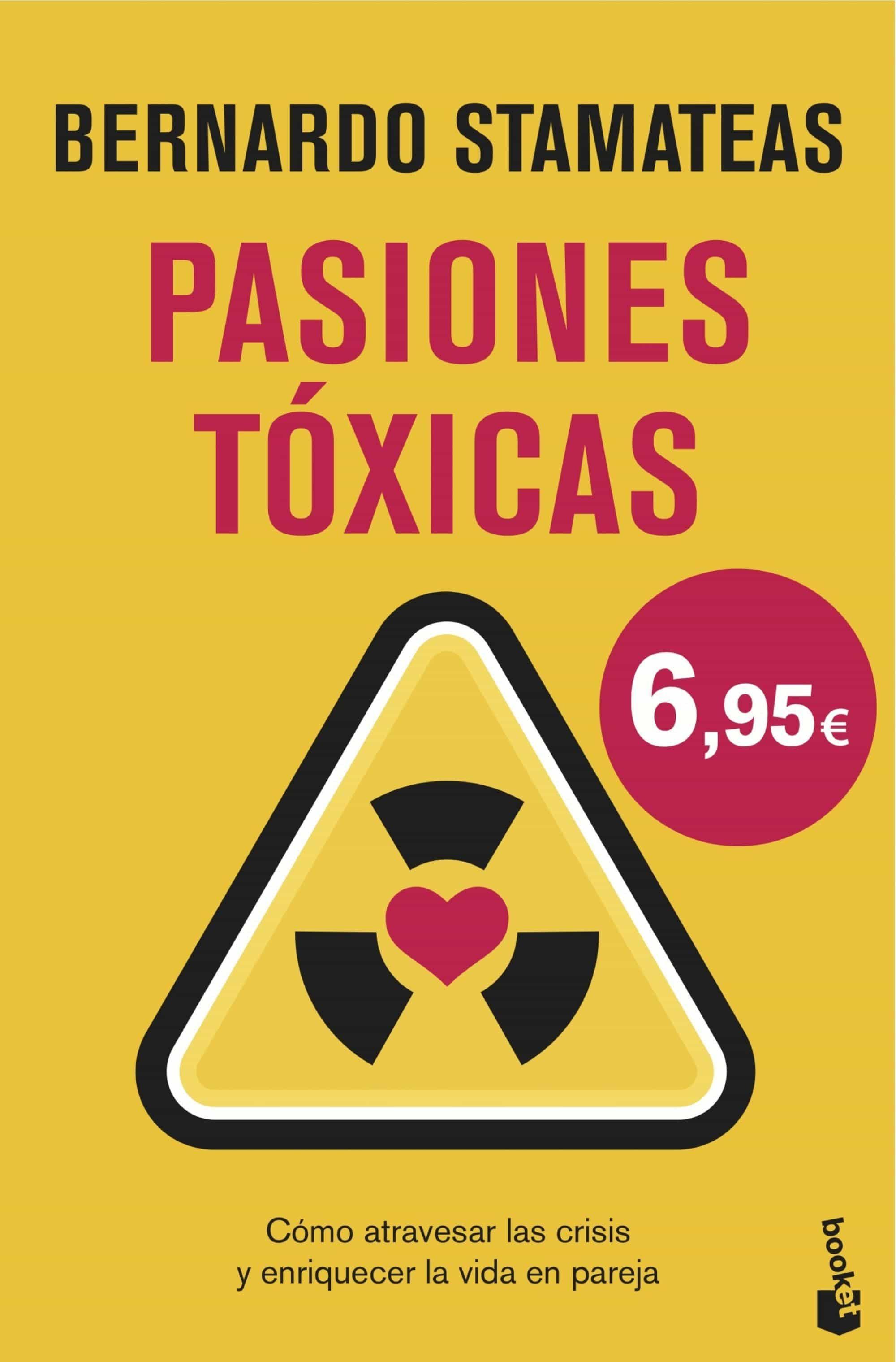 pasiones tóxicas-bernardo stamateas-9788408146551