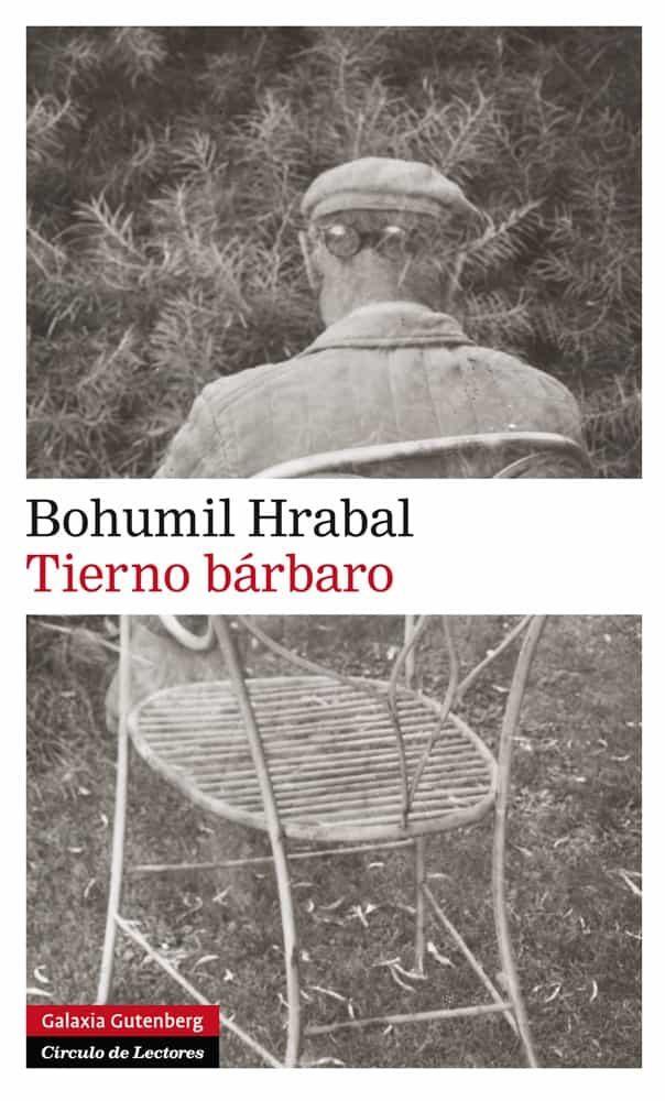 Tierno Bárbaro por Bohumil Hrabal