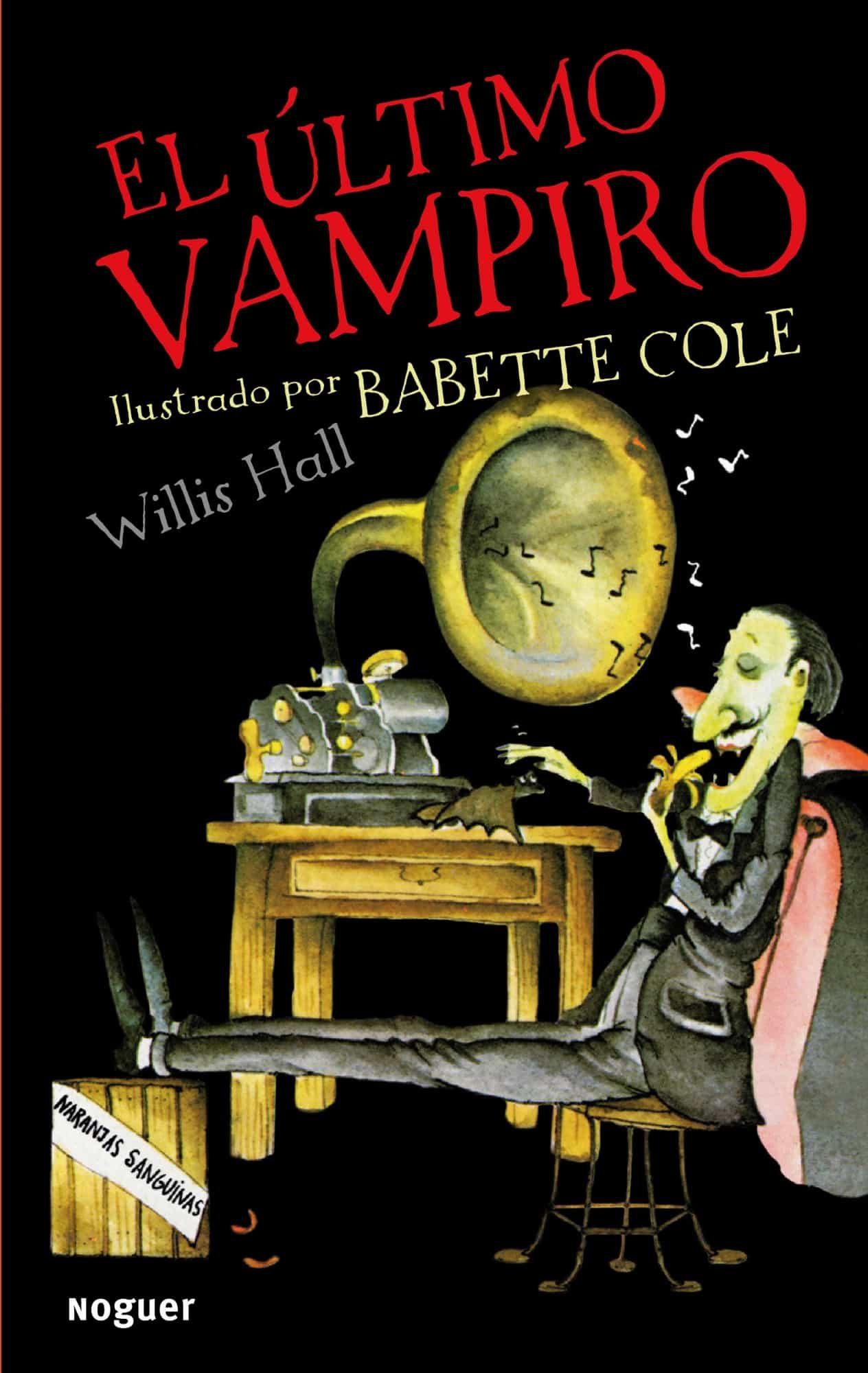 EL ULTIMO VAMPIRO | WILLIS HALL | Comprar libro 9788427900851