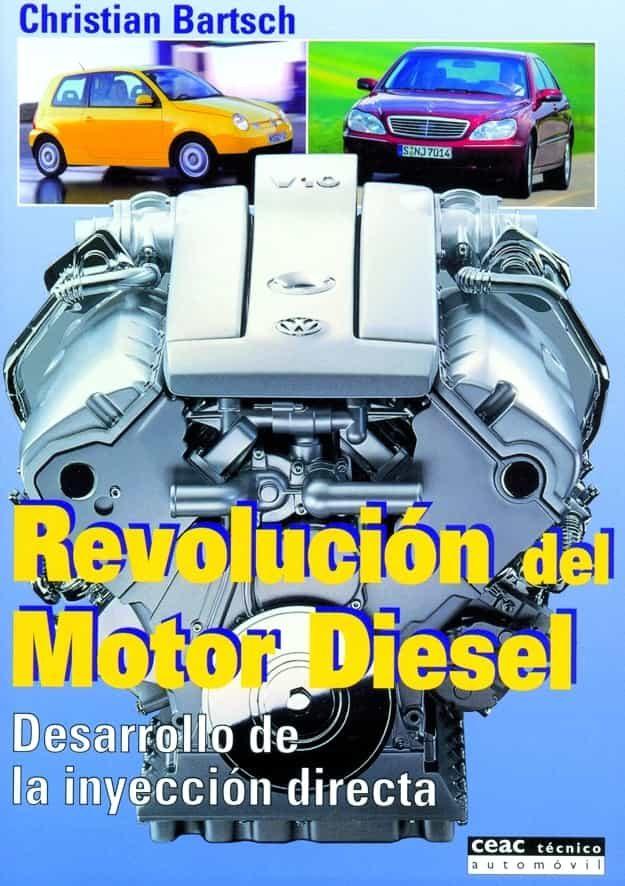 Revolucion Del Motor Diesel: Desarrollo De La Inyeccion Directa por Christian Bartsch epub